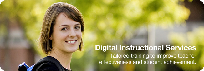 Digital Instructional Services - Tailored training to improve teacher effectiveness and student achievement