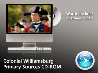 Colonial Williamsburg Primary Sources CD-ROM