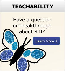 Have a question or breakthrough about RTI?