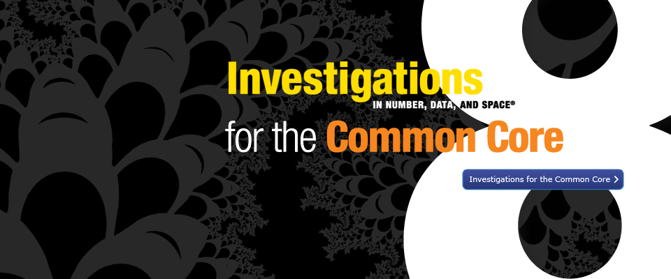 Investigations for the common core: 