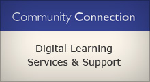 Community Connection Digital Learning Services and Support