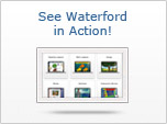See Waterford in Action!