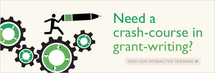 Need a crash-course in grant-writing? View Our Interactive Training
