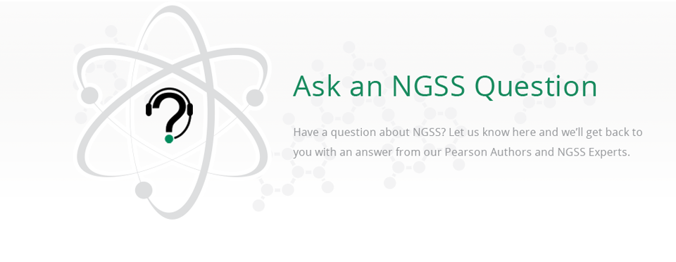 Ask an NGSS Question