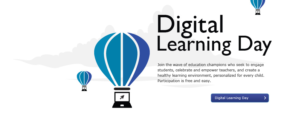 Digital Learning Day: Digital Learning Day