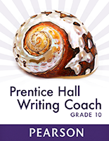 Prentice Hall Writing Coach — Grade 10