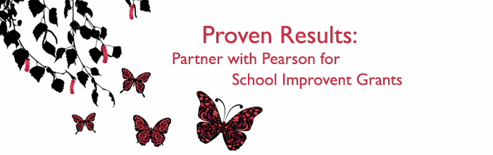 Proven Results: Partne with Pearson for School Improvement Grants