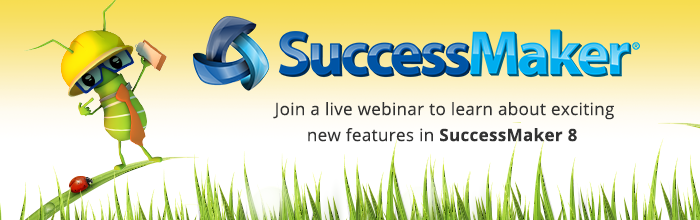 Join a live webinar to learn about exciting features in SuccessMaker 8
