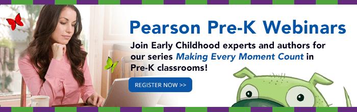 Pearson Pre-K Webinars