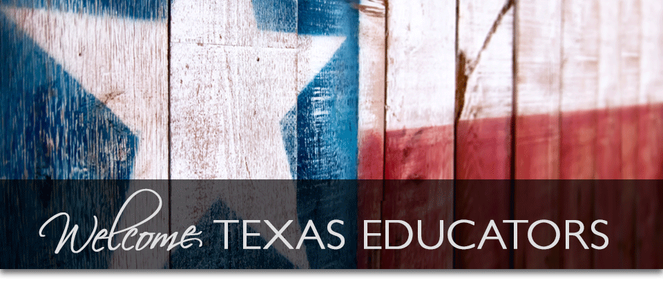 Welcome Texas Educators