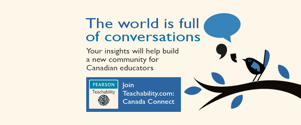 Teachability - Canada Connect: Connect with Canadian Educators on Teachability!