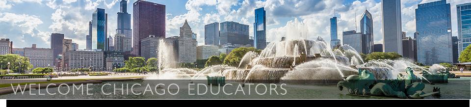 Welcome Chicago Educators