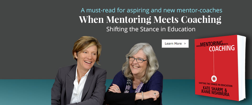 When Mentoring Meets Coaching: Shifting the Stance in Education: When Mentoring Meets Coaching: Shifting the Stance in Education