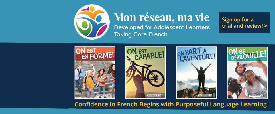 Mon réseau, ma vie: New Grades 7&8 Core French