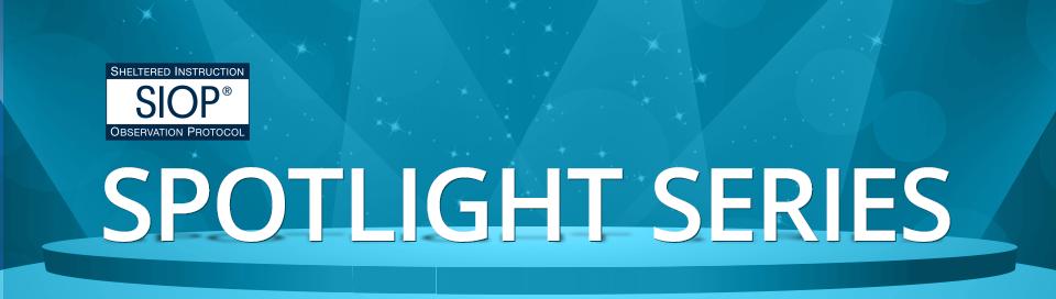 SIOP Spotlight Series