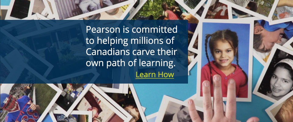 Brand Video: Pearson Canada is dedicated to all teachers and learners. Find out how.