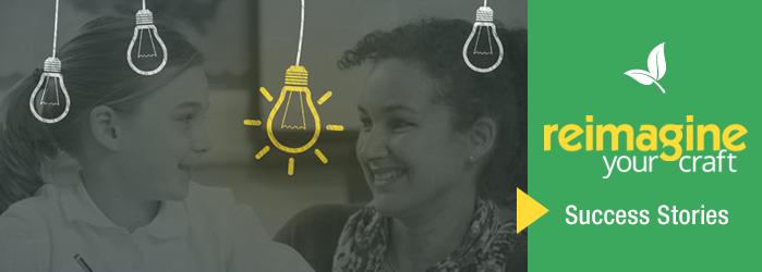 Reimagine Your Craft | Success Stories