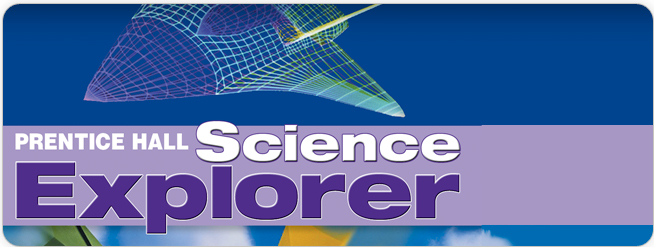 Prentice Hall Science Explorer ©2007