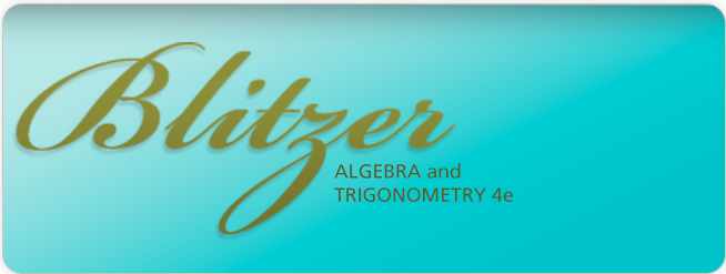 Blitzer, Algebra and Trigonometry, 4th Edition