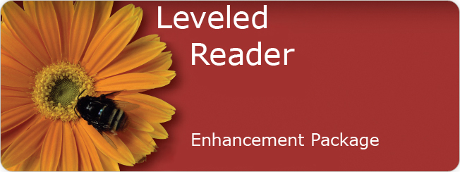 Leveled Reader Enhancement Package