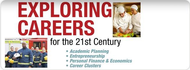 Exploring Careers for the 21st Century CSPS 1YR 1e ©2011