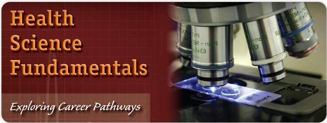 Health Science Fundamentals: Exploring Career Pathways Revised 1/e