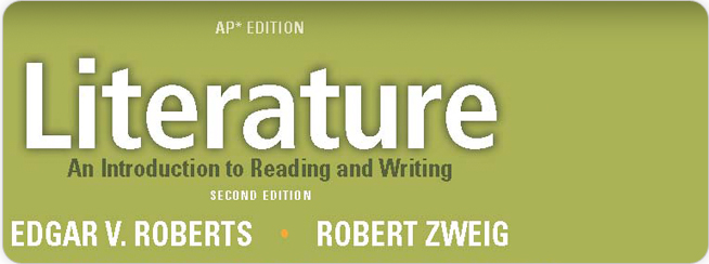 Roberts, Literature: An Introduction to Reading and Writing AP Edition 2nd Edition