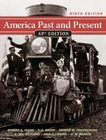 America Past and Present AP® Edition, 9th Edition ©2011 with ...