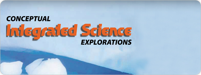 Hewitt, Suchocki, Lyons, Yeh, Conceptual Integrated Science Explorations ©2010
