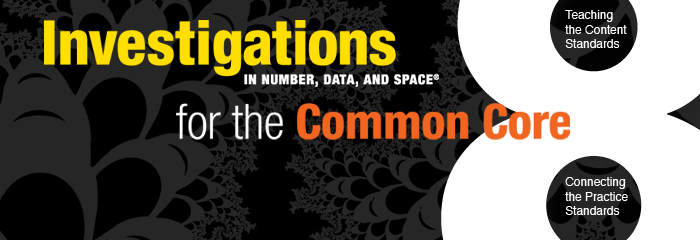 Investigations in Number, Data, and Space for the Common Core