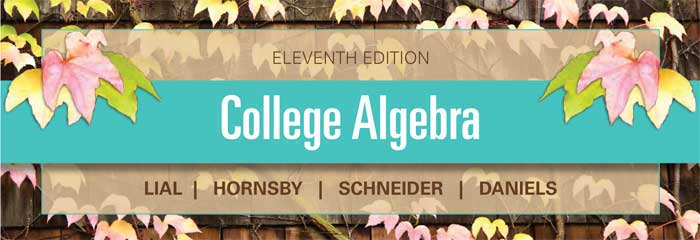 college algebra 11th edition pdf College algebra, 11th edition, by lial you do not  learning objectives,  assigned textbook readings, and links to pdf copies of the corresponding  module.