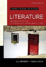 Kennedy, Gioia, Literature: An Introduction to Fiction, Poetry, Drama, and Writing, 5/e AP® Edition
