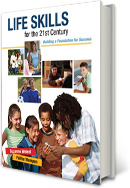 Life Skills for the 21st Century: Building a Foundation for Success CSPS 1yr 1e 2010