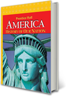 America: History of Our Nation ©2011: A Social Studies Curriculum by Pearson
