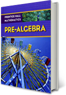 Prentice Hall Mathematics: Pre-Algebra, Algebra 1, Geometry and Algebra 2 ©2009