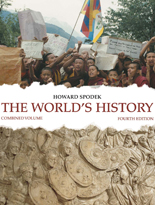 Spodek, The World's History, 4e ©2011