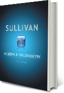 Sullivan, Algebra and Trigonometry