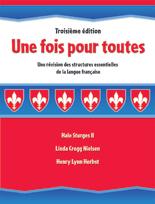 Une fois pour toutes: Une révision des structures essentielles de la langue française, 3rd Edition