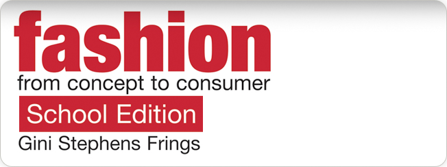 Fashion: From Concept to Consumer, 9/e