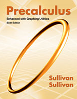 Sullivan, Sullivan, Precalculus: Enhanced with Graphing Utilities, 6th Edition