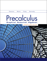 Demana, Waits, Foley, Kennedy, Precalculus: Graphical, Numerical, Algebraic, 8th Edition
