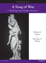 A Song of War: Readings from Vergil's Aeneid Updated Edition ©2013