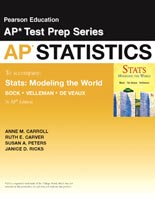 Carroll, Carver, Peters, Ricks, Pearson Education AP® Test Prep: Statistics, 3rd Edition