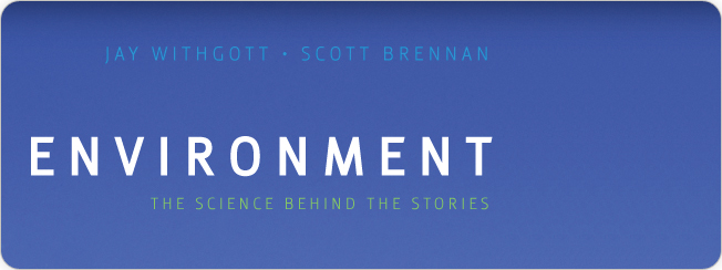 Withgott, Brennan; Environment: The Science behind the Stories AP® Edition 4e 2011 with MasteringEnvironmentalScience