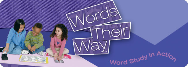 Words Their Way: Word Study In Action ©2005
