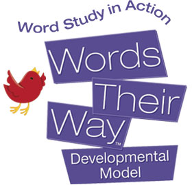 Words Their Way - Study In Action - Developmental Model