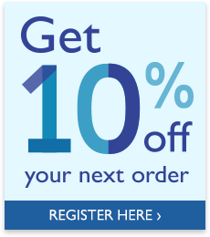 Get 10% off your next order - Register Here