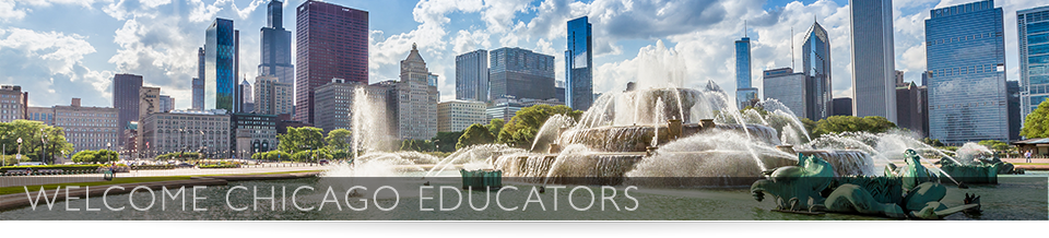 Welcome Chicago Educators
