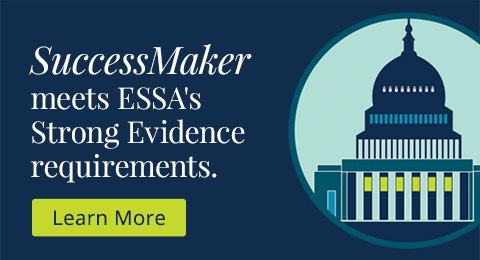 SuccessMaker meets ESSA's Strong Evidence requirements.