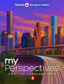 myPerspectives for Texas, Grade 8